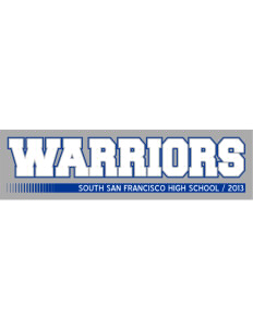 "South San Francisco High School Warriors Bumper Sticker 11"" x 3"""