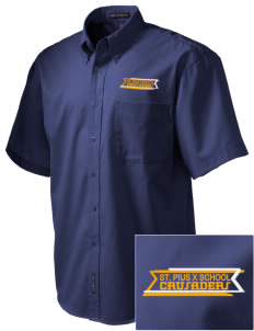 St. Pius X School Crusaders Embroidered Men's Easy Care Shirt