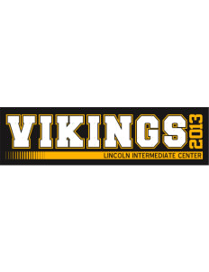 "Lincoln Intermediate Center Vikings Bumper Sticker 11"" x 3"""
